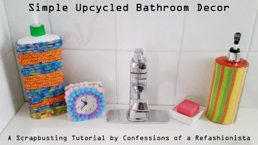 Simple Upcycled Bathroom Decor by Confessions of a Refashionista