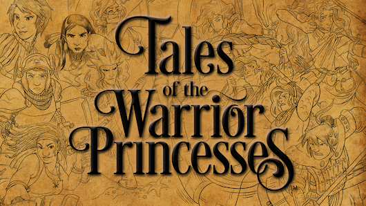Tales of the Warrior Princesses