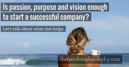 3 Factors for Success >> The Freedom Philosophy
