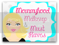 Mommyhood, Makeup, & Must Haves