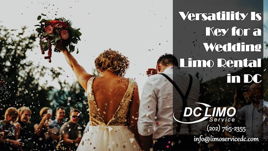 Versatility Is Key for a Wedding Limo Rental in DC