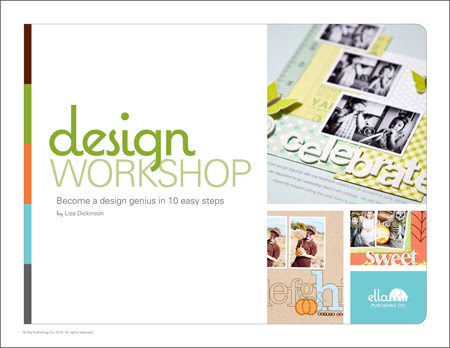 Design Workshop: Become a design genius in 10 easy steps (by Lisa Dickinson)