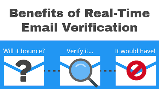 Benefits Of Real-Time Email Verification – m whites – Medium