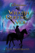 Title: Wraith Queen's Veil, Author: Lou Hoffmann
