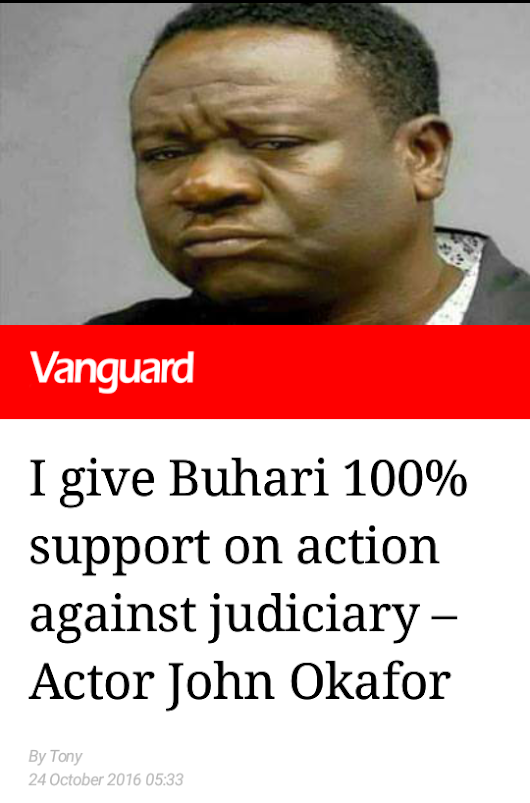 I GIVE BUHARI 100% SUPPORT ON AUCTION AGAINST JUDICIARY –ACTOR JOHN OKAFOR