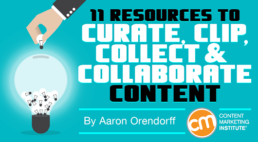 11 Resources to Curate, Clip, Collect, and Collaborate Content