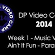 2014 DP Video Camp Music Videos  - YouTube