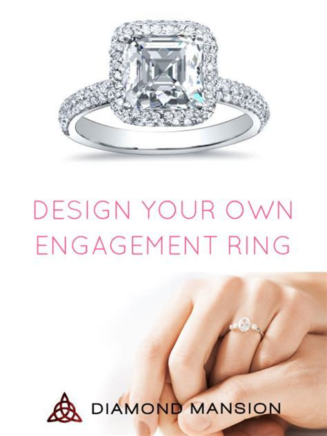 Design Your Own Engagement Ring    Here's How