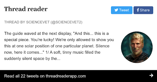 "Thread by @ScienceVet2: ""The guide waved at the next display, ""And this... this is a special piece. You're lucky! We're only allowed to show you this at one solar po […]"""