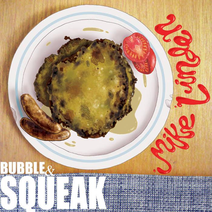 Bubble & Squeak cover art