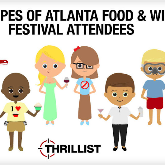 Six Types of Atlanta Food & Wine Festival Attendees