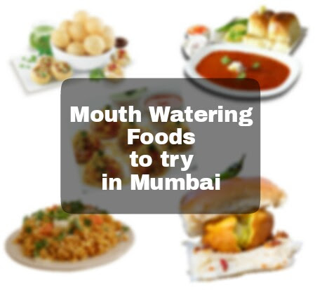 Know the Top 6 Mouth Smacking Food to Try in Mumbai