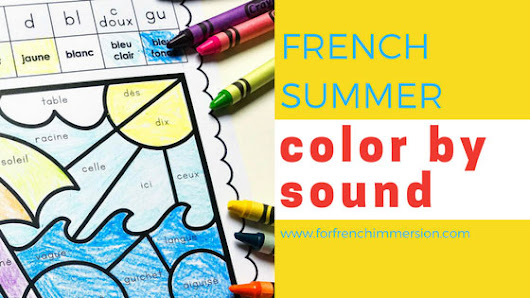 French Summer Color by Sound - For French Immersion