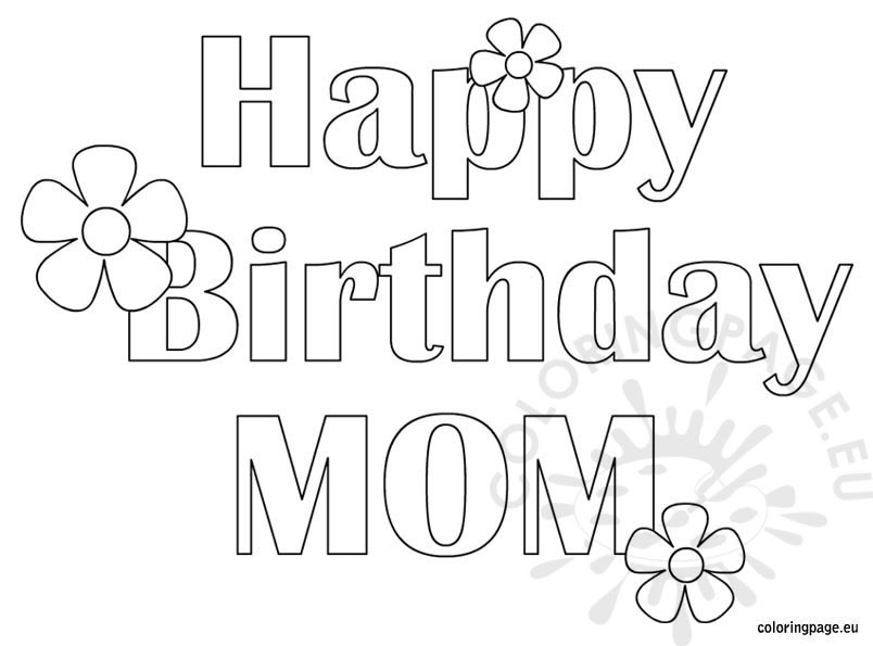 Happy Birthday Mom - Free coloring page - Coloring Page