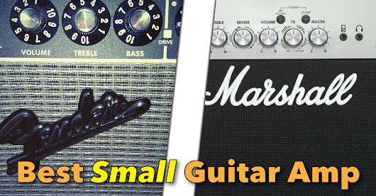 Best Small Guitar Amp 2016 Round-Up & Reviews
