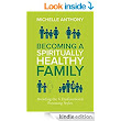 Becoming a Spiritually Healthy Family: Avoiding the 6 Dysfunctional Parenting Styles - Kindle edition by Michelle Anthony. Religion & Spirituality Kindle eBooks @ Amazon.com.