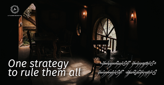 One Strategy to Rule Them All - Utilizing the Power of Content to Reach Your Goals