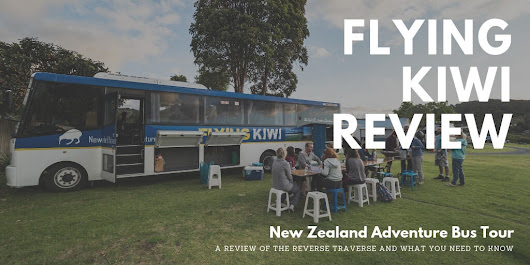 Flying Kiwi New Zealand Adventure Bus Tour - A Review