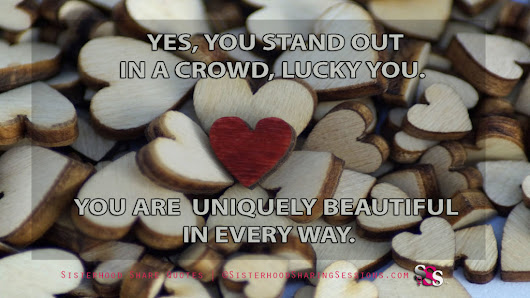 SISTERHOOD SHARE QUOTES | YOU STAND OUT - Power Of Women | Sisterhood Sharing Sessions | Sisterhood