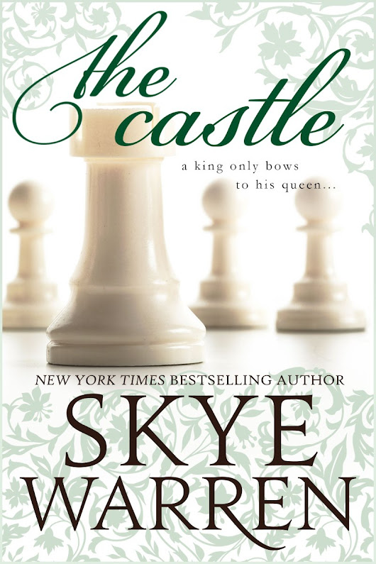 @skye_warren #Spotlight 'The Castle,' a Contemporary Romance by Skye Warren