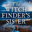The Witch Finder's Sister by Beth Underdown