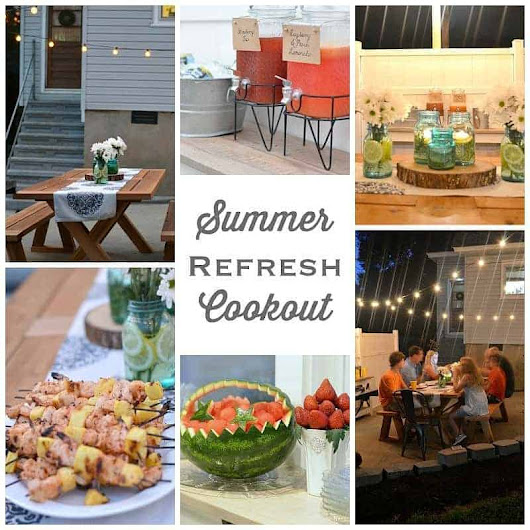 A Summer Refresh and Relax Cookout - Simplicity in the South