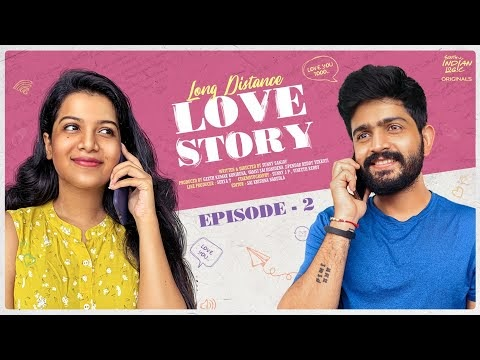 Long Distance Love Story Episode 2
