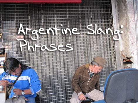 Argentine Slang Phrases Gringo In Buenos Aires