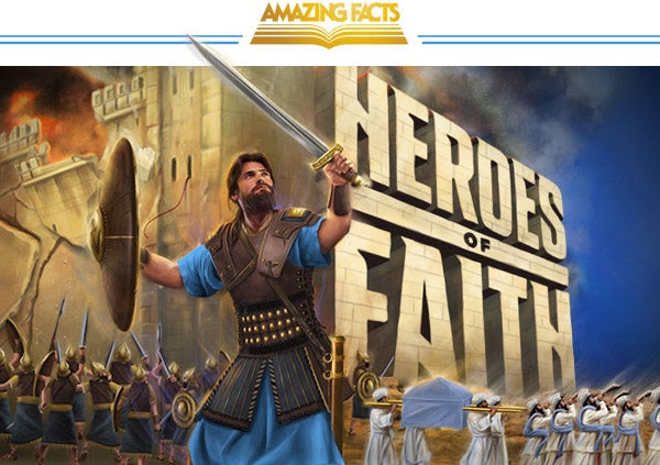Amazing Facts Heroes of Faith