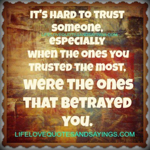 Quotes About Betrayed 265 Quotes