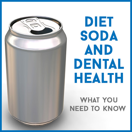 Diet Soda and Dental Health: What You Need to Know