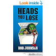 Heads You Lose (Lifting the Lid Book 2) eBook: Rob Johnson: : Kindle Store