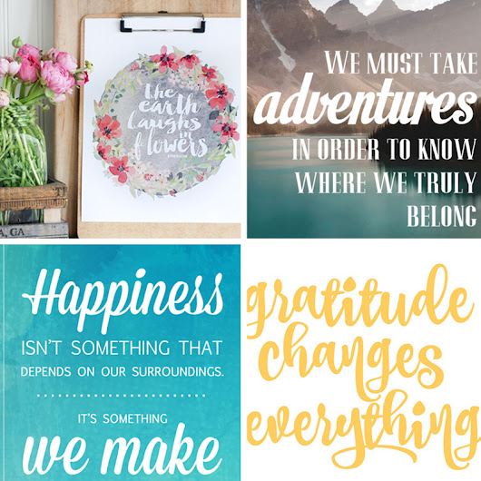 20 gorgeous & modern FREE inspirational quote printables - It's Always Autumn