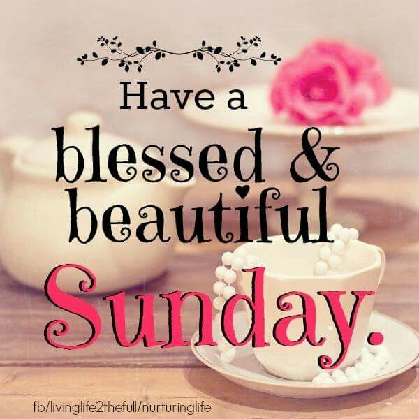 Have A Beautiful And Blessed Sunday Pictures Photos And Images For