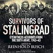 : Survivors of Stalingrad: Eyewitness Accounts from the 6th Army, 1942-43 電子書籍: Reinhold Busch: Kindleストア