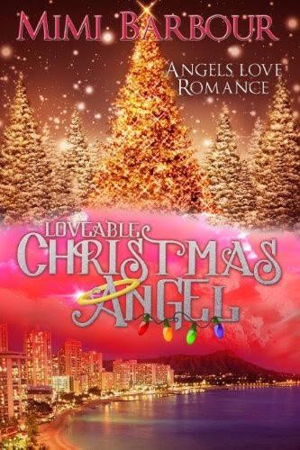 Loveable Christmas Angel: Book #3 - Romance and Heavenly Spirits! (Angels with Attitudes) by Mimi Barbour