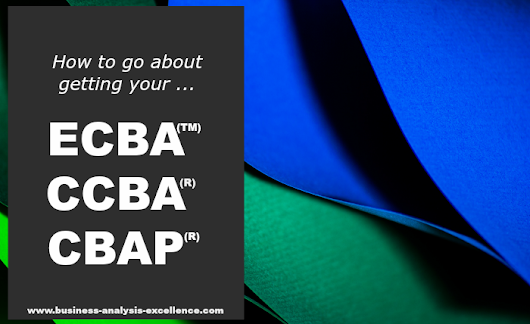 BUSINESS ANALYSIS CERTIFICATION | ECBA CCBA CBAP
