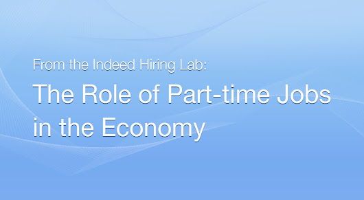 4 Dimensions for Understanding Who's Searching for Part-time Jobs - Indeed Blog
