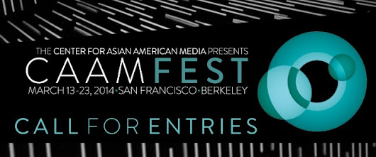 CAAMFest 2014 Call for Entries | CAAM Home