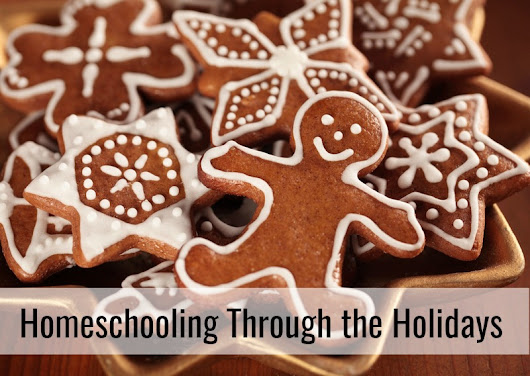 Is It Okay To Take A Break From Homeschool Over The Holidays?