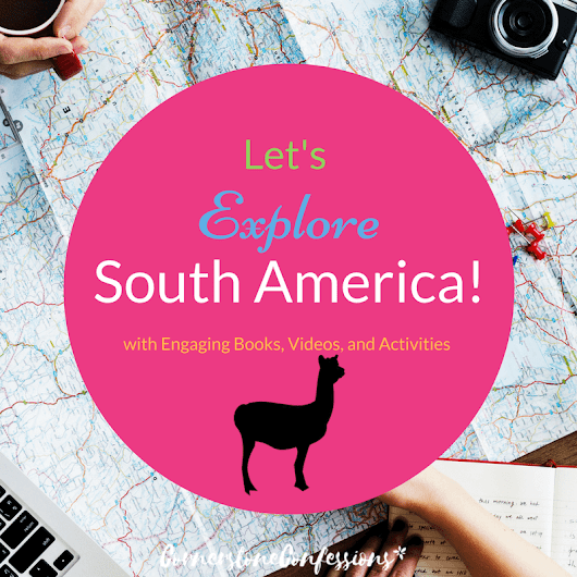 Let's Explore South America!
