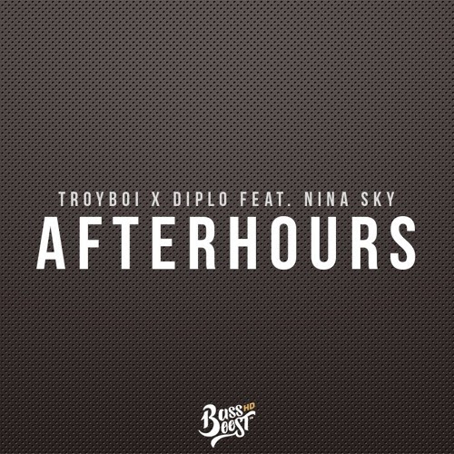 TroyBoi - Afterhours (feat. Diplo & Nina Sky) [Bass Boosted] by Bass Boosted