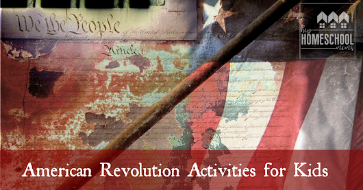 American Revolution Activities for Kids