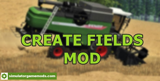 FS17 – Create Fields Mod V1.0 – Simulator Games Mods Download