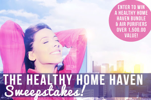 The Healthy Home Haven Sweepstakes
