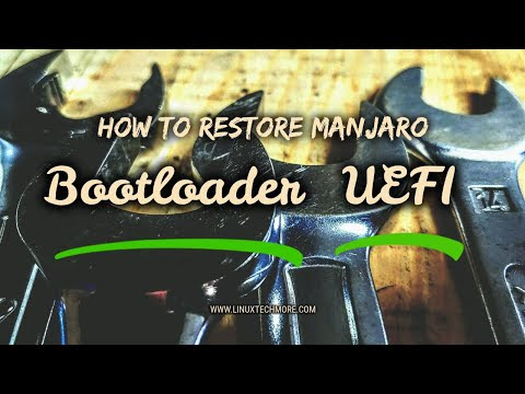 How to properly restore the Manjaro GRUB bootloader on UEFI systems ?