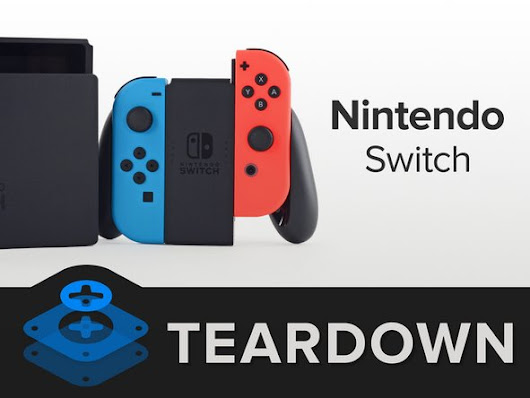 Nintendo Switch Teardown - iFixit