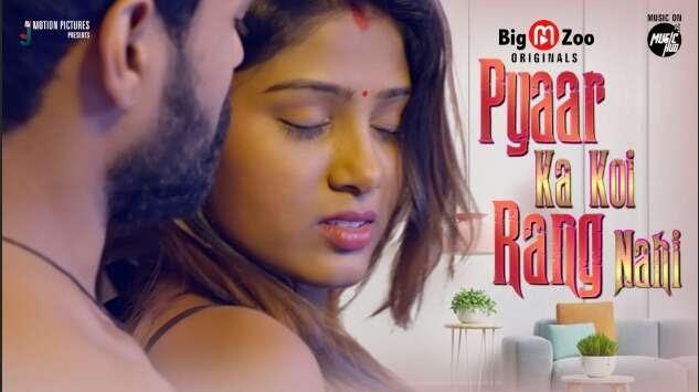 Pyaar Ka Koi Rang Nahi (2021) - BigMovieZoo WEB Series Season 1 Complete