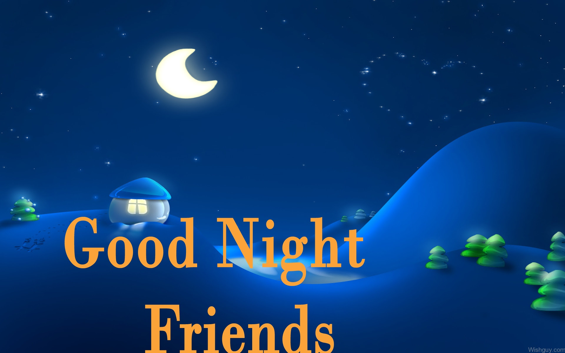 Good Night Wishes For Friend Wishes Greetings Pictures Wish Guy