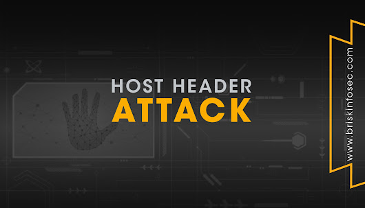 Host Header Attack | Briskinfosec